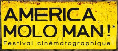 America Molo Man : Festival Cinématographique