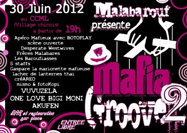 Animations : Mafia Groove 2, spectacles, concerts, jeux,... à St Laurent, village chinois