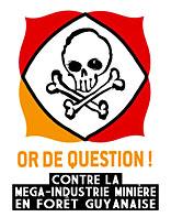 Conférence de presse : Or de Question, un collectif citoyen opposé aux projets industriels d'exploitation minière en Guyane.