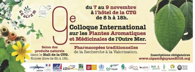 Colloque International sur les Plantes Aromatiques et Médicinales de l'Outre mer :  7 au 12 novembre 2016