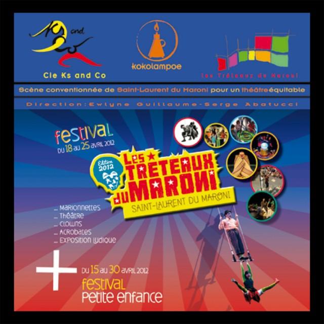 Festival : Les Tréteaux du Maroni Théâtre, Clowns, Acrobates, Marionettes et expo ludique à St Laurent du Maroni du 15 au 29 Avril