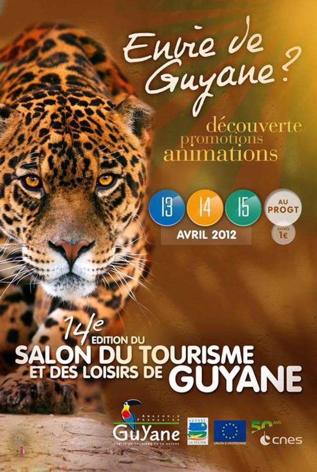 Salon du Tourisme et des Loisirs 2012 : Les 13,14 et 15 avril au PROGT de Matoury